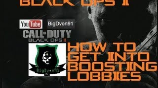 How To : Boosting Lobby Glitch Black Ops 2