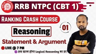 Class 01|| RRB NTPC || Ranking Crash Course || REASONING || by Pulkit Sir ||  Statement & Argument