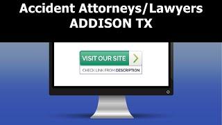 Accident Attorneys Addison TX | Best Accident Attorneys in Addison