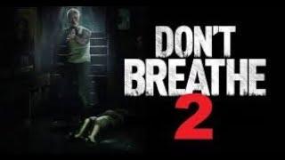 Don't Breathe 2 Trailer 2018 HD