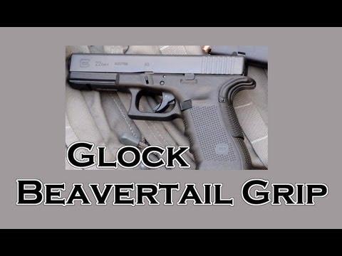 GLOCK MODS! GLOCK BEAVER TAIL GRIP - GLOCK 34