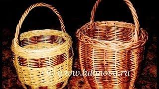 Корзина - 2 часть - Weaving basket from the vine - плетение из лозы