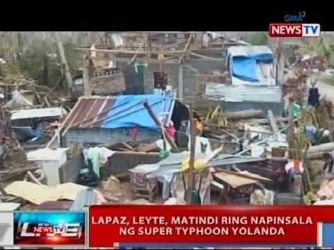 NTVL: Lapaz, Leyte, matindi ring napinsala ng super typhoon Yolanda
