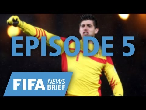 FIFA News Brief - Episode 05
