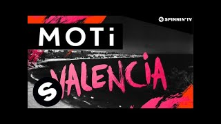 MOTi - Valencia (Original Mix)