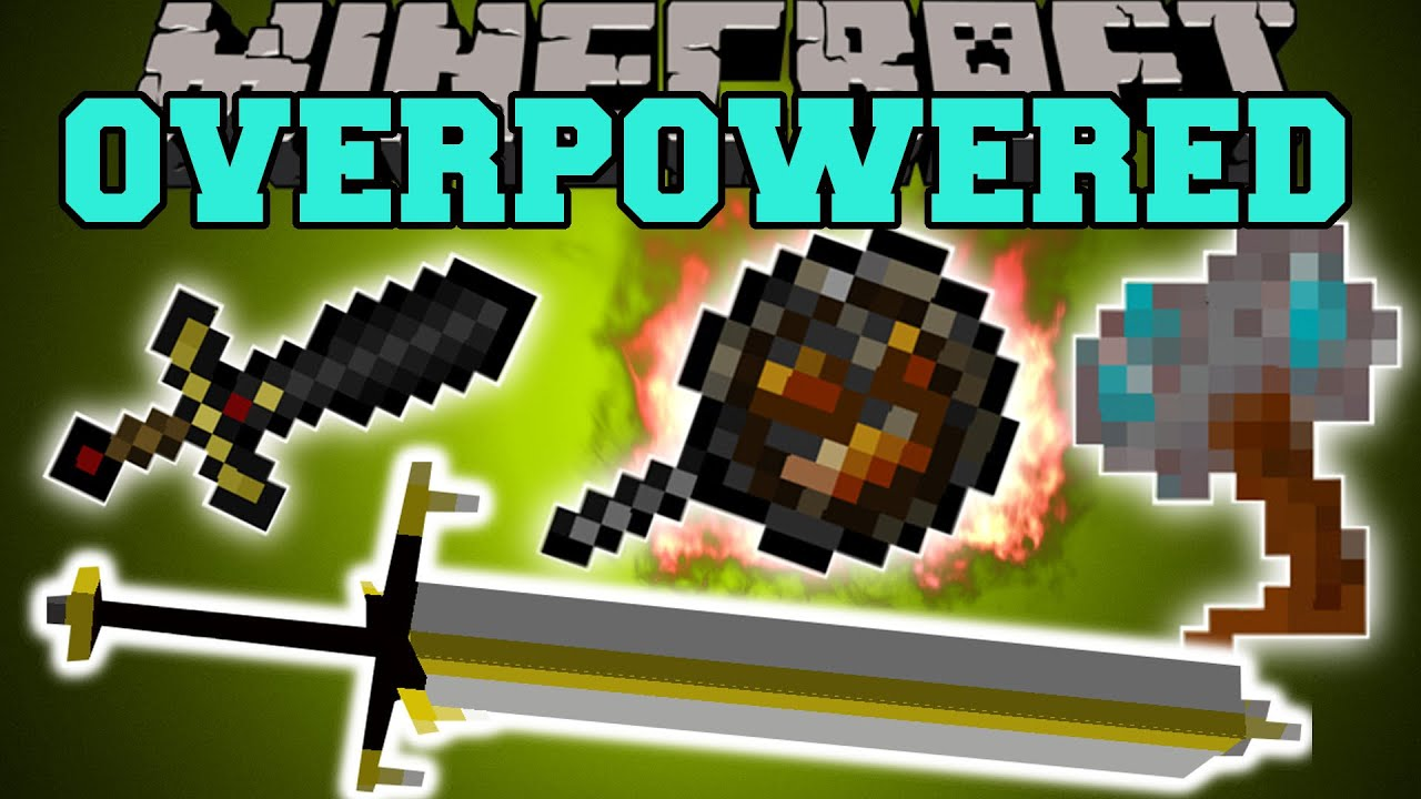 Minecraft Overpowered Weapons Nothing Will Stand In Your