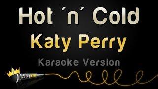 Katy Perry Hot 39 N 39 Cold Karaoke Version