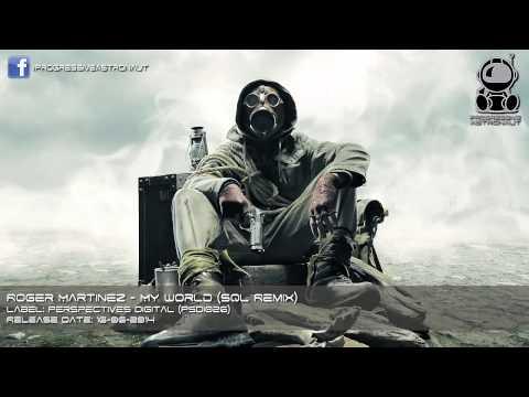 Roger Martinez - My World (SQL Remix) [Perspectives Digital]