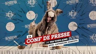 La conf de presse - EP06 - Catherine Deneuve