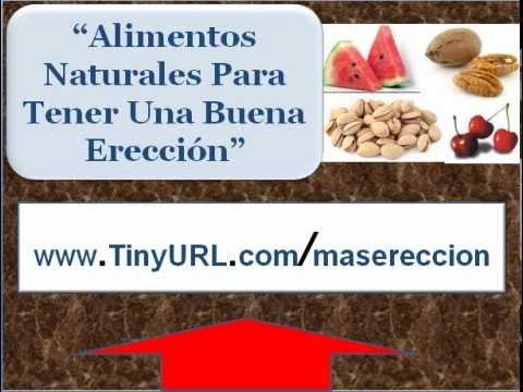 Alimentos naturales para aumentar ereccion comidas para tener buena ereccion youtube - Alimentos adelgazantes naturales ...