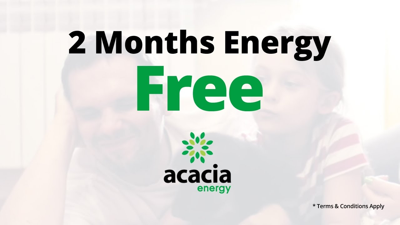 2 Months free energy in Texas   Acacia Energy