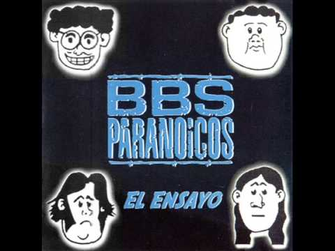 Bbs Paranoicos - El Regreso