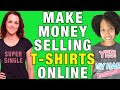 How I Make Money With a Free T-Shirt Business & Spreadshirt