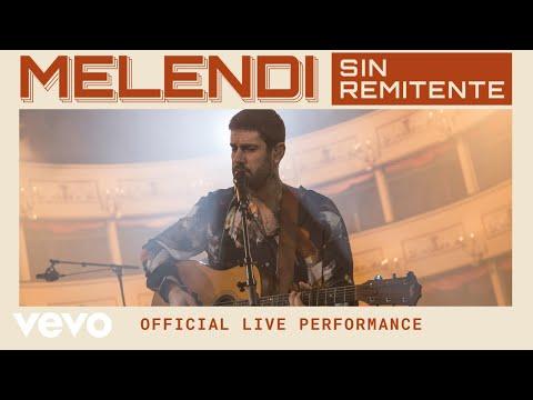 Melendi - Sin Remitente - Official Live Performance   Vevo