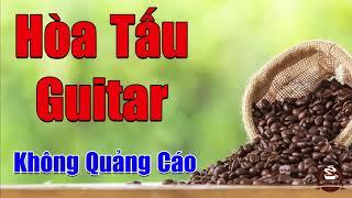 Nhạc Phòng Trà Không Quảng Cáo   Hòa Tấu Guitar Bolero Để Đời   Nhạc Rumba Hải Ngoại 2019
