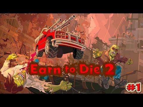 Earn to Die 2 прохождение НАЧАЛО (1 серия)