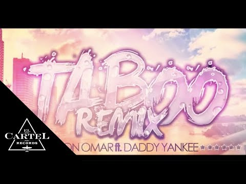 TABOO REMIX - DON OMAR FT. DADDY YANKEE (Video Oficial)