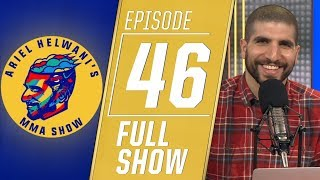 Anthony Pettis, Jake Hager, Stipe Miocic | Ariel Helwani's MMA Show [Episode 46 - 5/13/19]