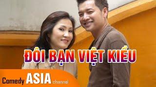 Hài Quang Minh Hồng Đào   ĐÔI BẠN VIỆT KIỀU