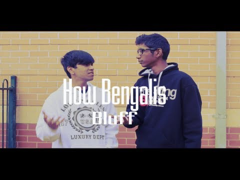 How Bengalis Bluff