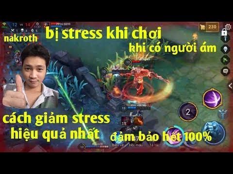 Liên Quân Mobile _ Bị Stress Khi Có Người Ám . Hướng Dẫn Cách Giảm Stress Hết 100%