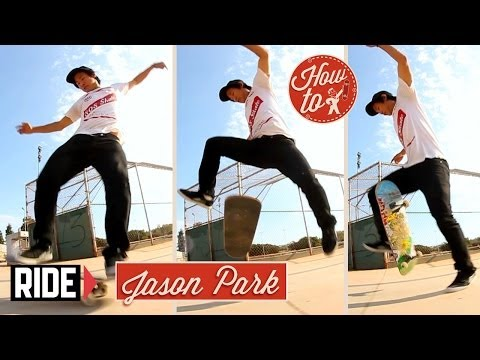 How-To Skateboarding: Frontside No Comply Flip with Jason Park