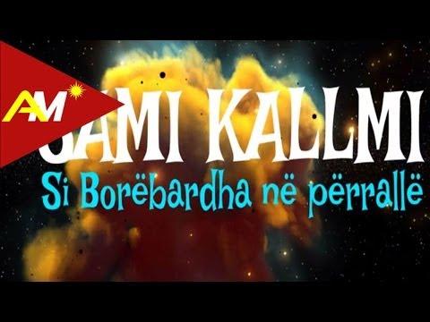 Sami Kallmi - Si Borebardha ne perralle (Official Lyrics Video)