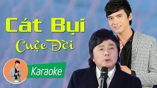 Cát Bụi Cuộc Đời - Lê Sang ft. Châu Thanh [Karaoke MV HD]