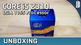 Intel Core i5 2310 Quad Core CPU Unboxing