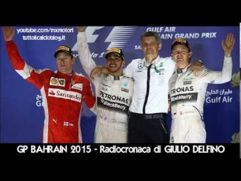 Gp BAHRAIN 2015 - Radiocronaca di Giulio Delfino (SAKHIR) da Radiouno RAI