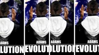 Adams - Le Courage -  L'évolution (Audio)