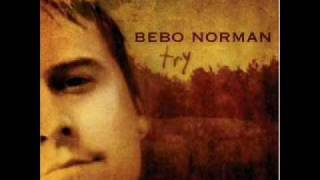 Watch Bebo Norman How You Love Me video