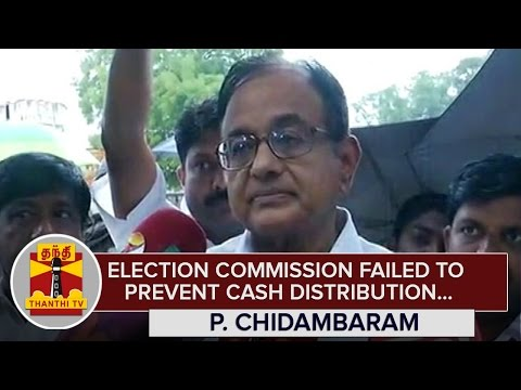 Election Commission failed to prevent Cash Distribution - P. Chidambaram | Thanthi TV