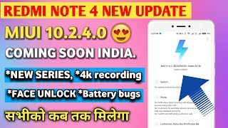 Redmi Note 4 Miui 10.2.4.0 New Stable Update | miui 10.2.4.0 stable update for redmi note 4