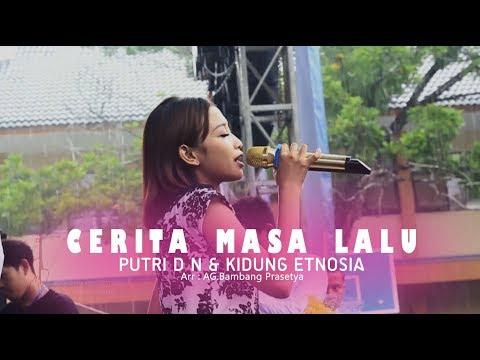 Download Cerita Masa Lalu - Putri D N & Kidung Etnosia // Live in concert at SMKN 2 WONOSARI Mp4 baru