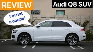 2019 Audi Q8 Review:  Don't Call It a Coupe