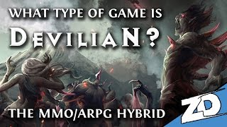 What is DEVILIAN? - The Hybrid Action RPG / MMO - How's it Different from Diablo 3 or PoE?