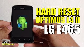 Hard Reset no LG Optimus L4 II (E465) #UTICell