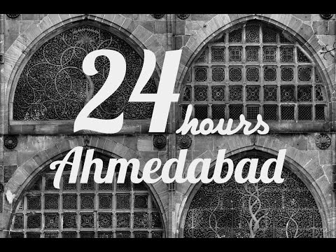 24 hours in Ahmedabad | Sid the Wanderer