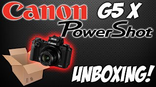 01. NEW Canon G5 X! | Unboxing & General Overview
