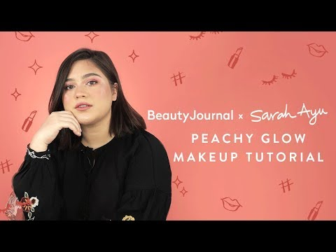 Peachy Glow Makeup Tutorial and Q&A About Highlighter with Sarah Ayu | Tutorial (+GIVEAWAY!)