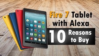 10 Reasons to Buy the Fire 7 Tablet 2017 (BEST TABLET UNDER $50)