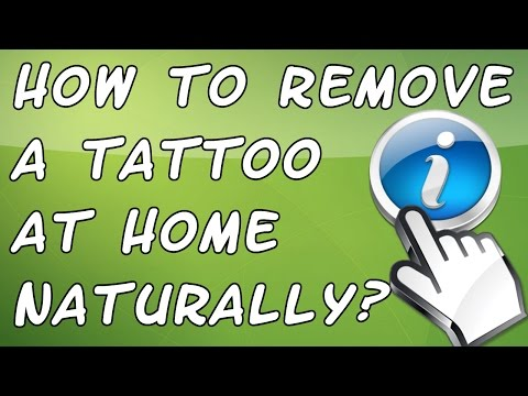 Get rid tattoo naturally how to remove unwanted tattoo for How to get rid of a tattoo at home