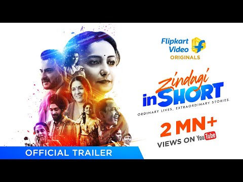 Zindagi inShort | Trailer | Flipkart Video Original