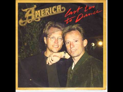 America - Last Two To Dance