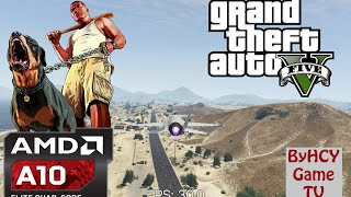 A10 7870k APU (Godavari) -  GTA V (Grand Theft Auto 5) Test
