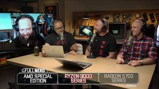 AMD talks Ryzen 3000 and Radeon 5700 series launch | The Full Nerd special edition
