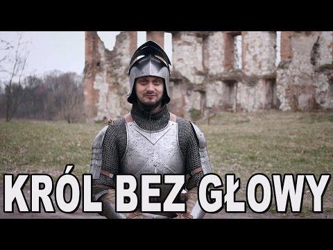 Król Bez Głowy - Władysław Warneńczyk. Historia Bez Cenzury