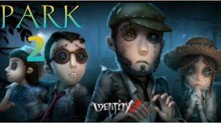 Games android identity v park 2