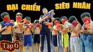 Tony   SIÊU NHÂN CHÓ [Tập 6] - Nerf War Superdog #SNC